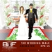 B&F - The Wedding Walk