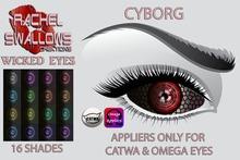 RSC ~ WICKED EYES CATWA & OMEGA  APPLIERS 'CYBORG'