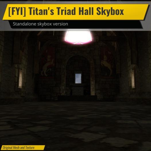 [FYI] Titan's Triad Castle Hall For #fyicastlesystem