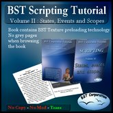 BST Scripting Tutorial : Vol II : states, events ... [Boxed]