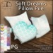 [DDD] Soft Dreams Pillow Pile [PG]