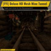 [FYI] Deluxe HD Mesh Mine Tunnel Kit