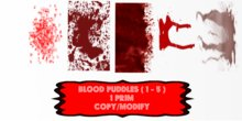 blood puddles ( 1 - 5 )