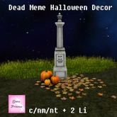 {.Gross Princess.} Dead Meme Halloween Decor