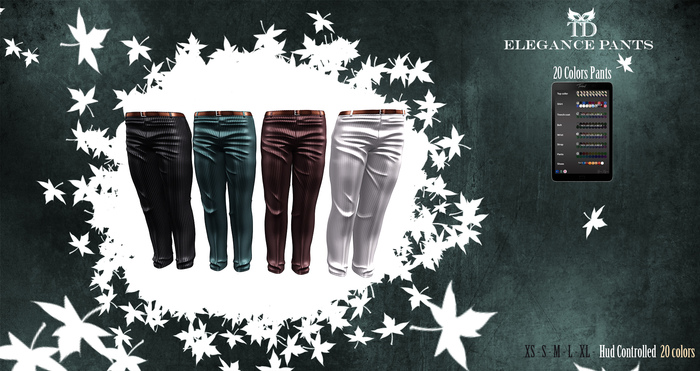 ^TD^ Elegance Pants 20 colors Hud Controlled Standard Sizes