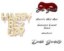Dark Secrets - Happy Rez Day Light Sign Golden