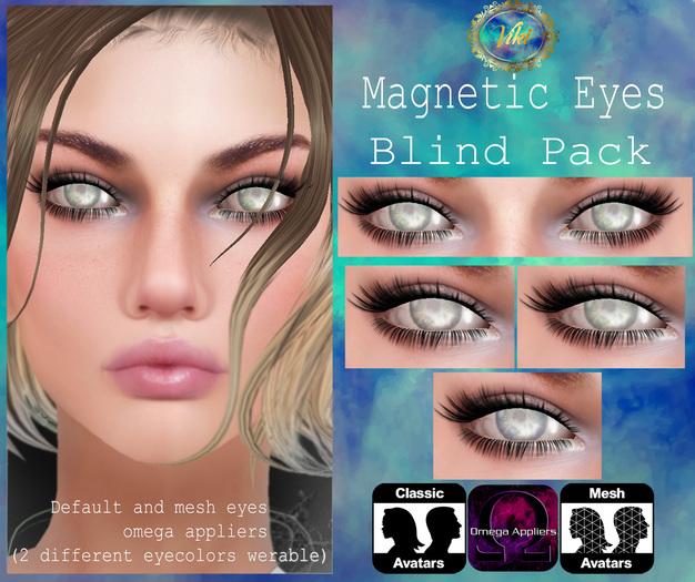 .Viki. Magnetic Eyes - Blind Pack