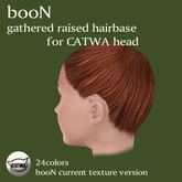 *booN gathered raised hairbase for CATWA
