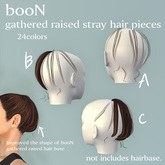 *booN gathered raised stray hair pieces