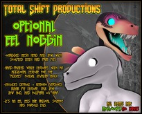 :Total Shift Productions: Optional Eel Noggin'!