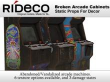 RiDECO - Broken Arcade Cabinets