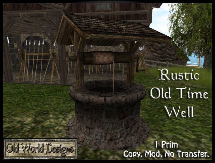 Old World Designs Rustic Well - A very nice 1 prim addition to your landscape