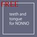 *6DOO* free teeth and tongue for NONNO