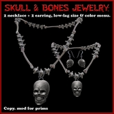 Skull and Bones Jewelry (sculpted): Necklaces and Earrings with customization menus