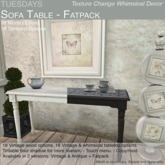 Tuesdays Texture Change Sofa Table - Fatpack