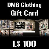 DMG Clothing Gift Card (L$100) (BOXED)