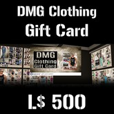 DMG Clothing Gift Card (L$500) (BOXED)