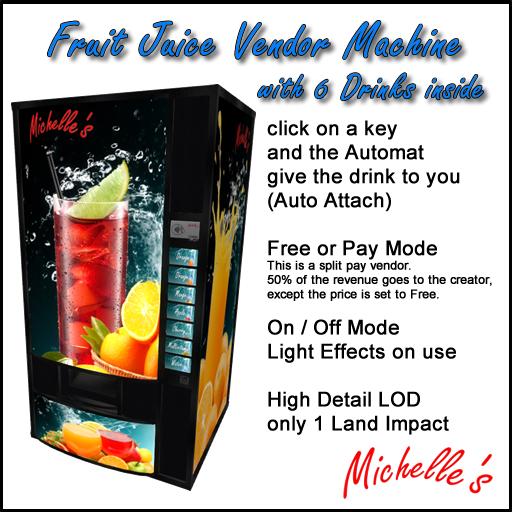 Michelle's Fruit Juice Vendor Machine