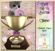 Trophy-Cute as a button-Pink