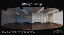 [sau]Mirage lounge[Only 13LI][Realtime reflection skybox]