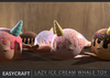 Easycraft lazy ice cream whale toy2