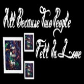 *KidTastrophe* AllBecauseTwoPeopleFellInLove  [BOXED]