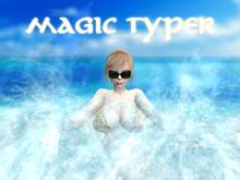 Magic Typer - CRASHING WAVES