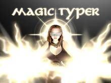 Magic Typer - HEAVENLY WRATH