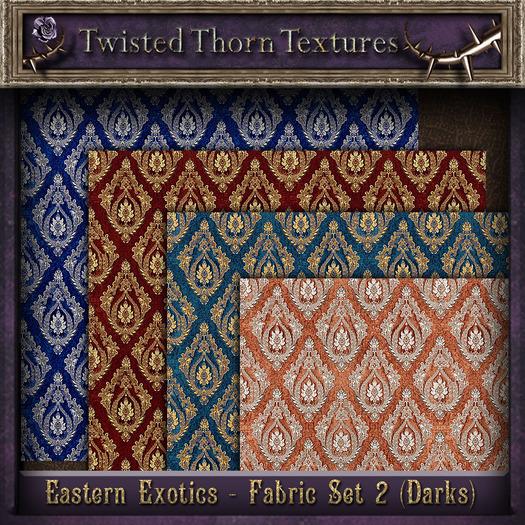 ~TTT~ Eastern Exotic Fabrics Set 2 (Dark)