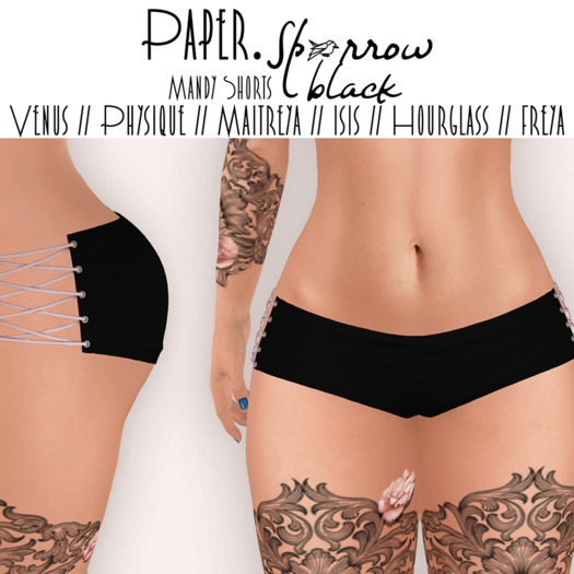 Paper.Sparrow Mandy Shorts - Black* Venus // Physique // Maitreya // Isis // Hourglass