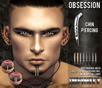 !NFINITY Obsession Chin Piercing (add/wear)