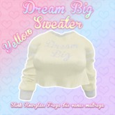 ::LL:: Dream Big Sweater // Yellow