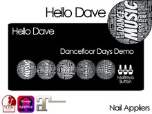 Hello Dave - Nail Appliers - Dancefloor Days Demo