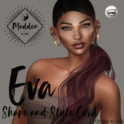 { M a d d o x } Eva Shapes & Style Card