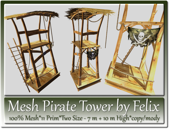 Mesh Pirate Tower 11 Prim-Two Versions 7m+10m High copy-mody