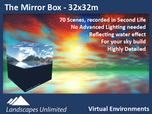 THE MIRROR BOX - 32x32m