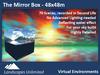 THE MIRROR BOX - 48x48m