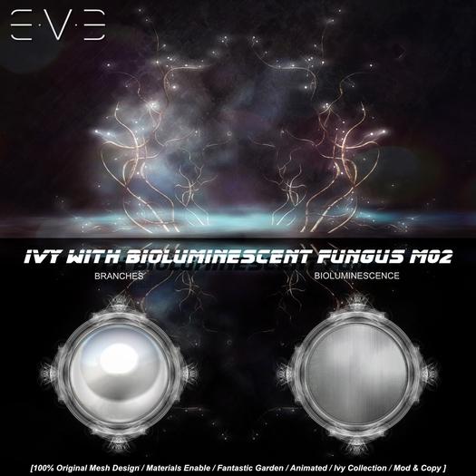 E.V.E Ivy with Bioluminescent Fungus [M02] WHITE