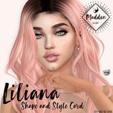 { M a d d o x } Liliana Shapes & Style Card