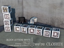 [we're CLOSED] block letters white
