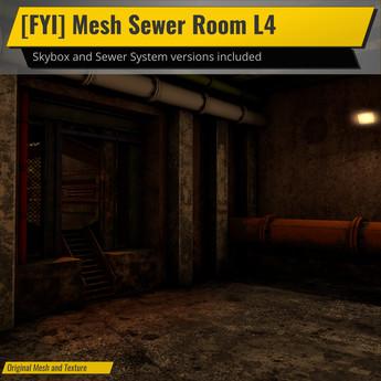 [FYI] Mesh Sewer Room L4