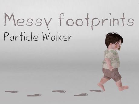 [Killi's] Messy footprints - Particle Walker