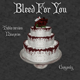 Bleed For You Cake/ By: Infernal Alchemy