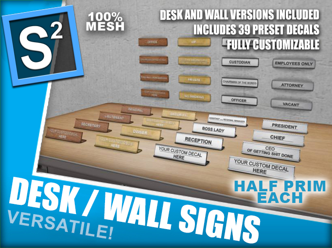 S2 Desk/Wall Signs