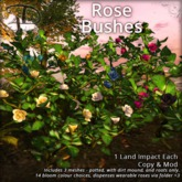 [DDD] Rose Bushes - Tex. Change - 1 Land Impact