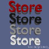 Mesh Letters - Store (1 prim high LOD)