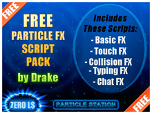 Free Particle Script Pack by Drake [FULL PERM] apply FX to: touch chat collision typing basic
