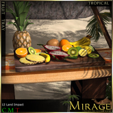 =Mirage= Tropical Fruit Tray