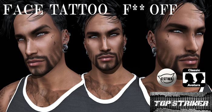 TOP STRIKER / FACE TATTOO FU** OFF + BoM