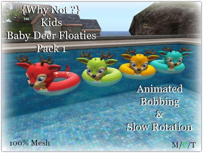 {Why Not ?} Baby Deer Floaties  Pack 1-Boxed